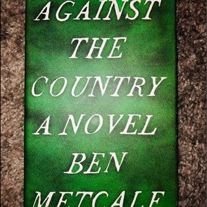 NWT Against The Country A Nobel by Ben Metcalf